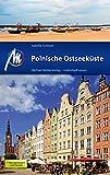 Polnische Ostseeküste Reiseführer Michael Müller Verlag: Individuell reisen mit vielen praktischen Tipps