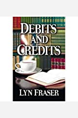 [ DEBITS AND CREDITS ] By Fraser, Lyn ( Author) 2014 [ Paperback ] Paperback