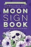 Llewellyn's 2021 Moon Sign Book: Plan Your Life by the Cycles of the Moon (Llewellyn's Moon Sign Books)