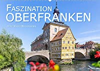Faszination Oberfranken (Wandkalender 2022 DIN A2 quer): Hanna Wagner zeigt Monat fuer Monat die schoensten Seiten Oberfrankens. (Monatskalender, 14 Seiten )