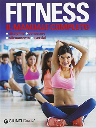 Fitness. Il manuale completo