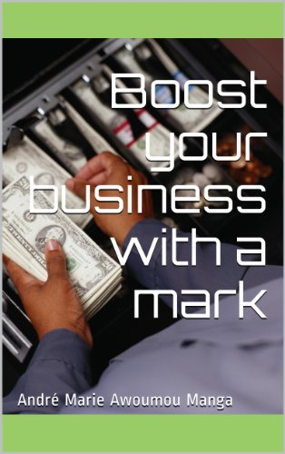 Boost your business with a mark (English Edition)