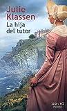hija del tutor (Novel)