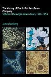 The History of the British Petroleum Company 2 Volume Paperback Set