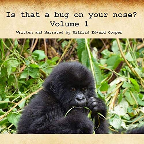 Is That a Bug on Your Nose: Volume 1 cover art