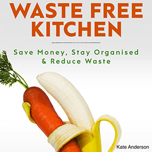 Waste Free Kitchen audiobook cover art