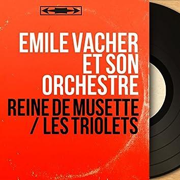 Reine de musette / Les triolets (Mono Version)