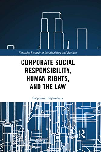 Corporate Social Responsibility, Human Rights and the Law