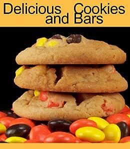 Delicious Cookies and Bars (Delicious Mini Book Book 4)