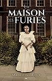 La maison des furies (French Edition)