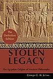 By George G. M. James: Stolen Legacy: Greek Philosophy is Stolen Egyptian Philosophy...