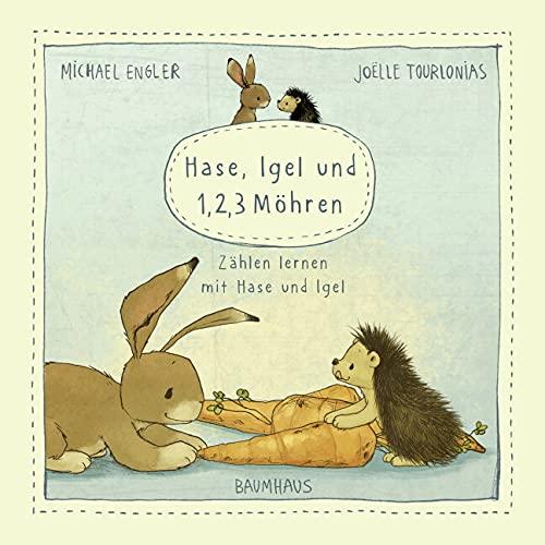 Hase, Igel und 1, 2, 3 Möhren (Pappbilderbuch): Zählen lernen mit Hase und Igel (Wir zwei gehören zusammen)