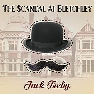 The Scandal At Bletchley (Hilary Manningham-Butler Book 1) cover art