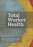 Total Worker Health