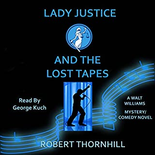 Lady Justice and the Lost Tapes audiobook cover art