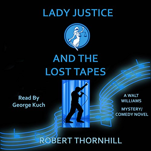 Lady Justice and the Lost Tapes  By  cover art