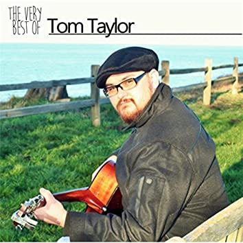 The Very Best of Tom Taylor