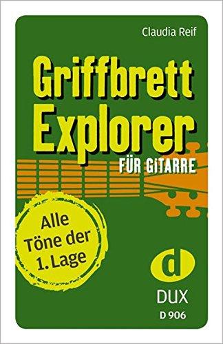 Griffbrett-Explorer: Kartenspiel (33 Karten) für Gitarre mit allen Tönen der 1. Lage