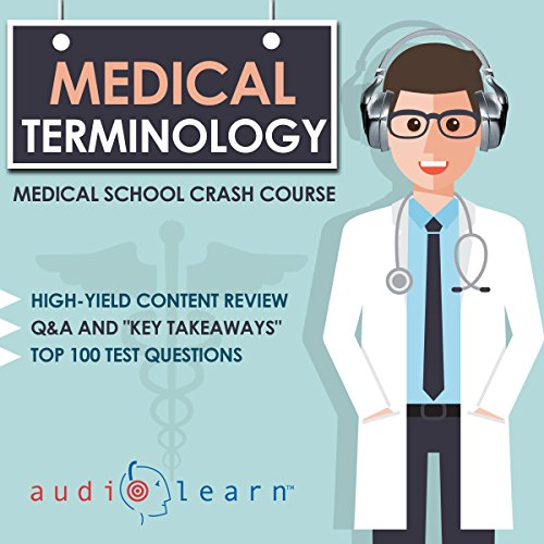 Medical Terminology - Medical School Crash Course audiobook cover art