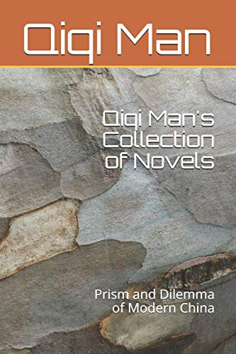 Qiqi Man's Collection of Novels: Prism and Dilemma of Modern China