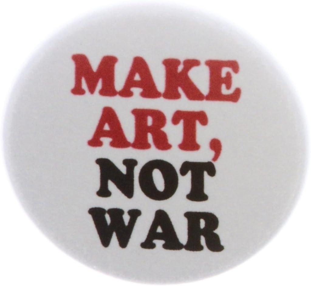 AT Designs Make Art - Not War Artist Button 1.25