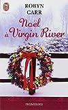 Les chroniques de Virgin River, Tome 7 - Noël à Virgin River