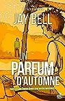 4 saisons, tome 3 : Un parfum d'automne par Bell
