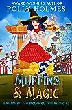 Muffins & Magic (Melting Pot Cafe Book 3) (Kindle Edition)