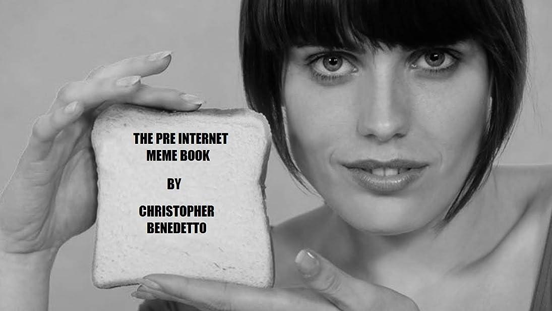The Pre Internet Meme Book (English Edition)