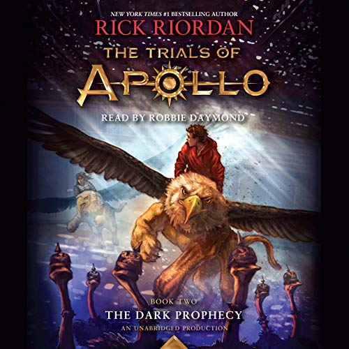 The Dark Prophecy     The Trials of Apollo, Book 2              Written by:                                                                                                                                 Rick Riordan                               Narrated by:                                                                                                                                 Robbie Daymond                      Length: 12 hrs and 32 mins     24 ratings     Overall 4.8