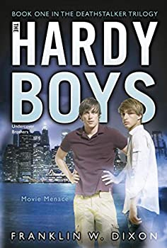 Movie Menace  Book One in the Deathstalker Trilogy  37   Hardy Boys  All New  Undercover Brothers