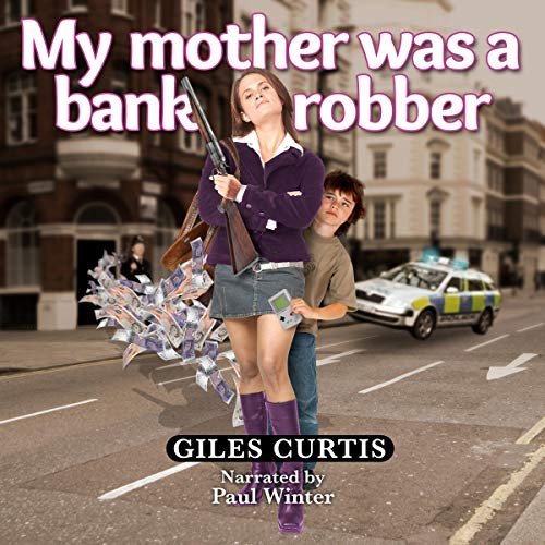 My Mother Was a Bank Robber Titelbild