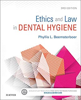 Ethics and Law in Dental Hygiene - E-Book