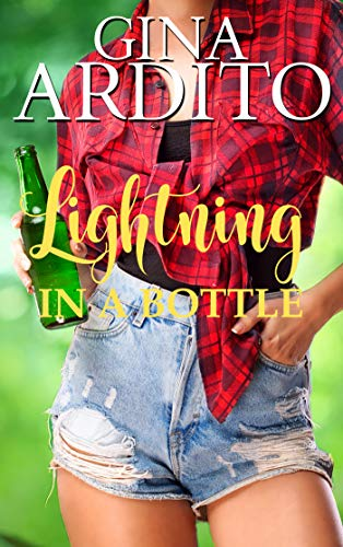 Lightning In A Bottle by Ardito, Gina ebook deal