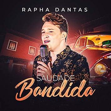 Saudade Bandida