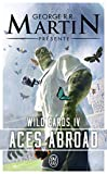 Wild Cards, Tome 4 - Aces Abroad