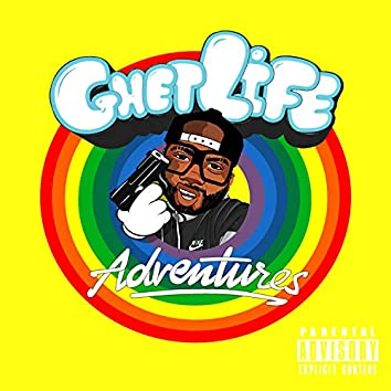 GhetLife Adventures