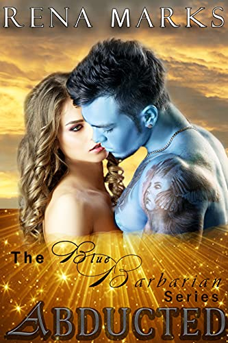 Abducted (Blue Barbarian Series Book 1) (English Edition)