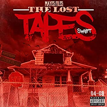 Mayes Files: The Lost Tapes