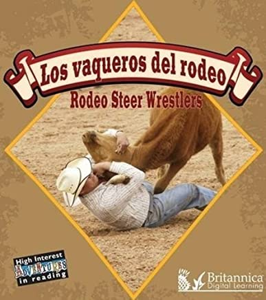 Los Vaqueros del Rodeo: Rodeo Steer Wrestlers (High Interest Adventures in Reading)