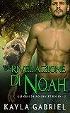 La rivelazione di Noah (Gli orsi dello chalet rosso Vol. 2) (Italian Edition)