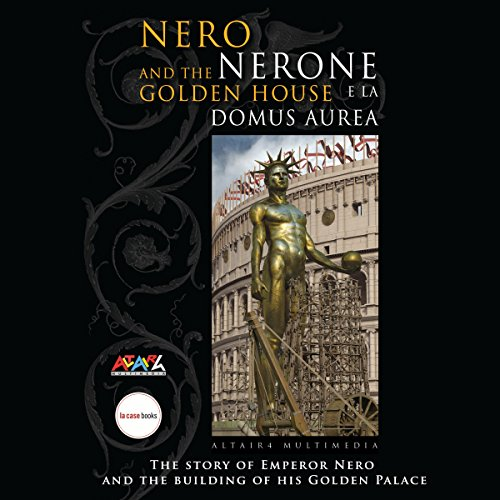 Nero and the Golden House (The wonders of Archaeology) audiobook cover art