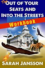 The Out of Your Seats and into the Streets - Workbook: Workbook