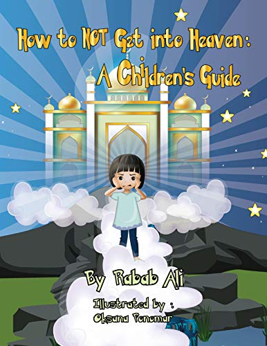 How to NOT Get into Heaven: A Childrens' Guide (English Edition)