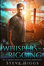 Whispers in the Rigging: Blue Moon Investigations Book 9