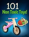 101 Non Toxic Toys (English Edition)