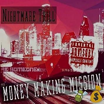 Money Making Mi$$ion