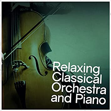 Relaxing Classical Orchestra and Piano