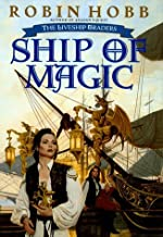 Ship of Magic (The Liveship Traders, Book 1) by Robin Hobb(1998-03-02)