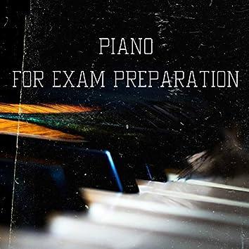 Piano for Exam Preparation